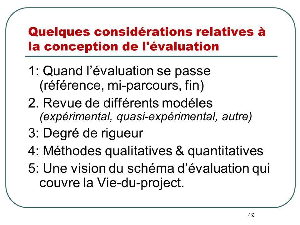 Quelques considérations relatives à la conception de l évaluation