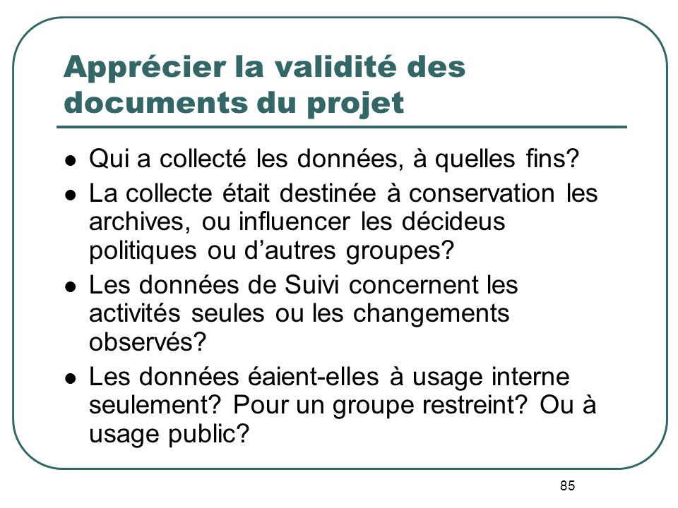 Apprécier la validité des documents du projet
