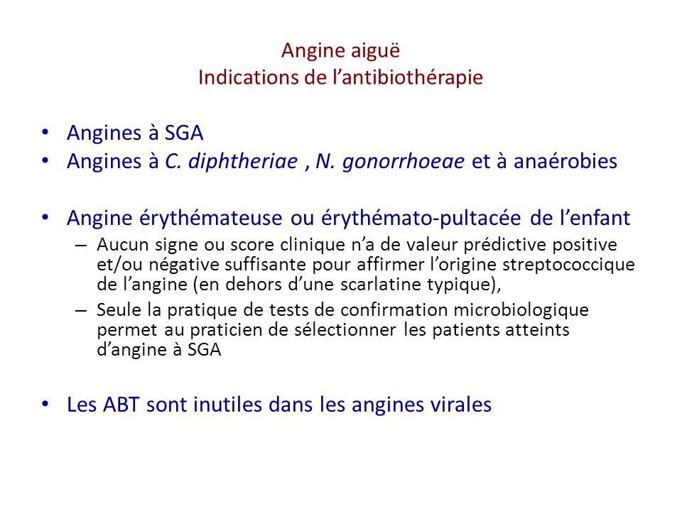 Angine aiguë Indications de l'antibiothérapie