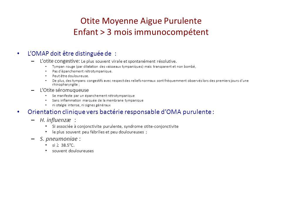Otite Moyenne Aigue Purulente Enfant > 3 mois immunocompétent