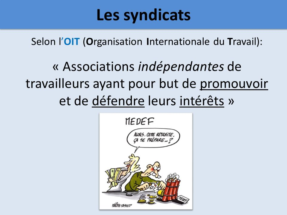 Selon l'OIT (Organisation Internationale du Travail):