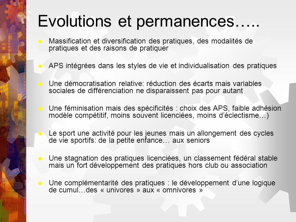 Evolutions et permanences…..