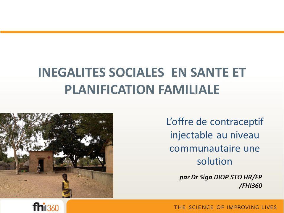INEGALITES SOCIALES EN SANTE ET PLANIFICATION FAMILIALE
