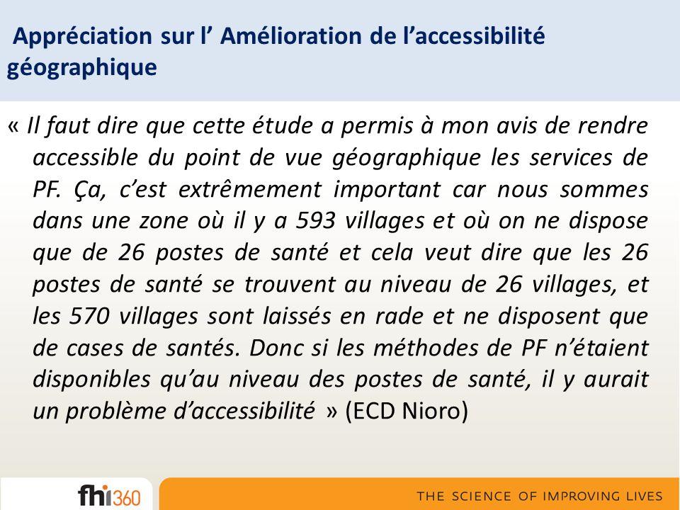 Appréciation sur l' Amélioration de l'accessibilité géographique