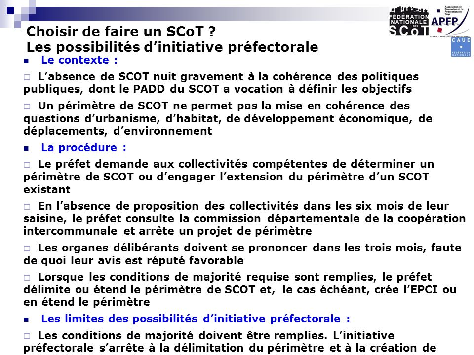 Choisir de faire un SCoT Les possibilités d'initiative préfectorale