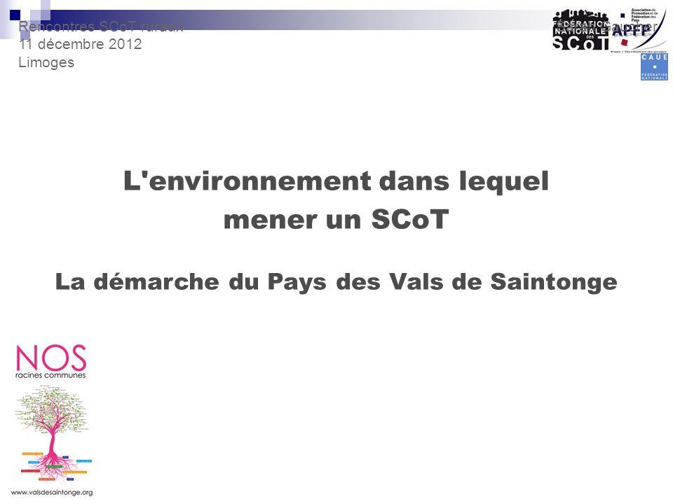 L environnement dans lequel La démarche du Pays des Vals de Saintonge
