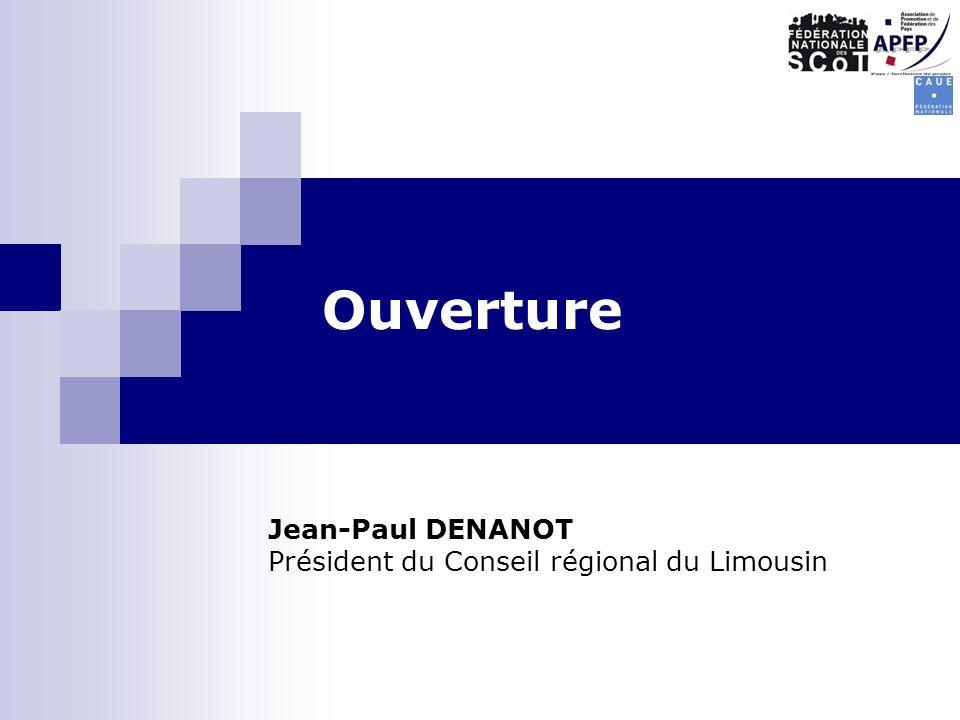 Ouverture Jean-Paul DENANOT Président du Conseil régional du Limousin