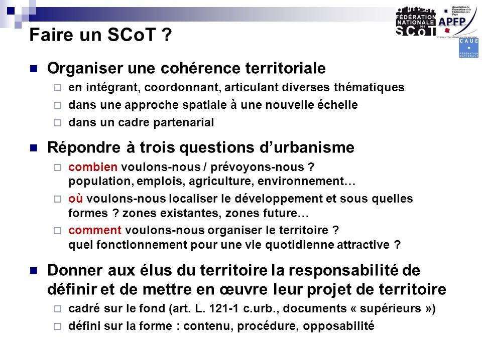 Faire un SCoT Organiser une cohérence territoriale
