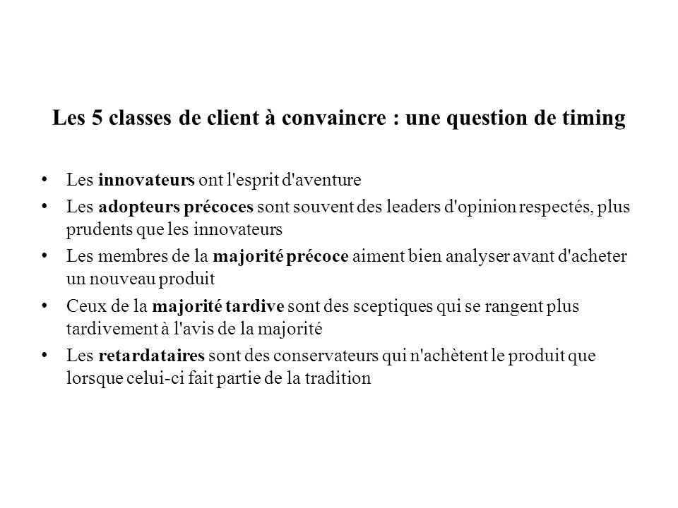 Les 5 classes de client à convaincre : une question de timing