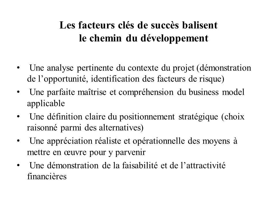 Les facteurs clés de succès balisent le chemin du développement