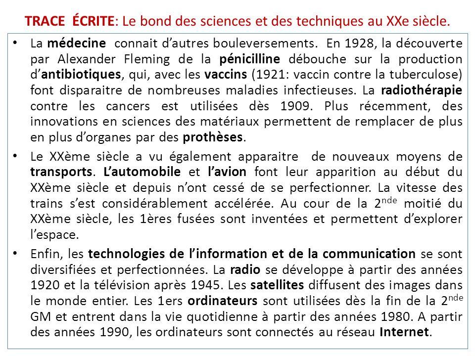 TRACE ÉCRITE: Le bond des sciences et des techniques au XXe siècle.