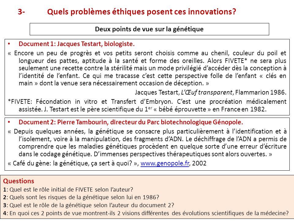 3- Quels problèmes éthiques posent ces innovations