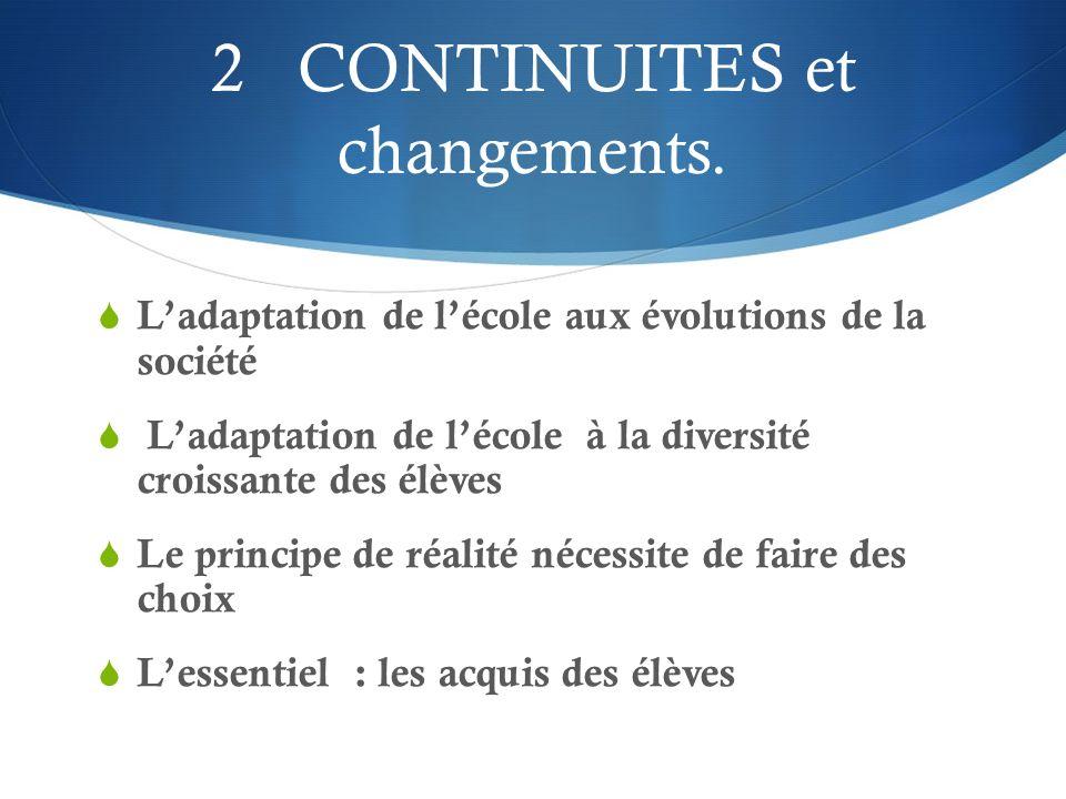 2 CONTINUITES et changements.
