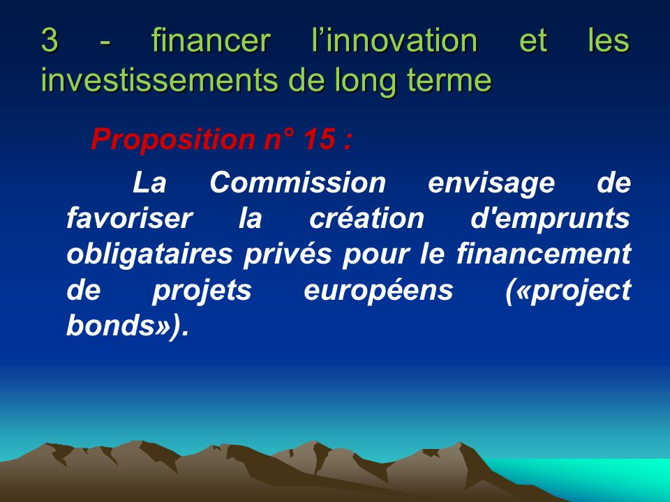 3 - financer l'innovation et les investissements de long terme