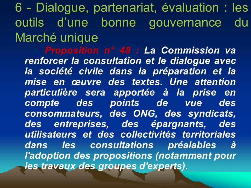 6 - Dialogue, partenariat, évaluation : les outils d'une bonne gouvernance du Marché unique
