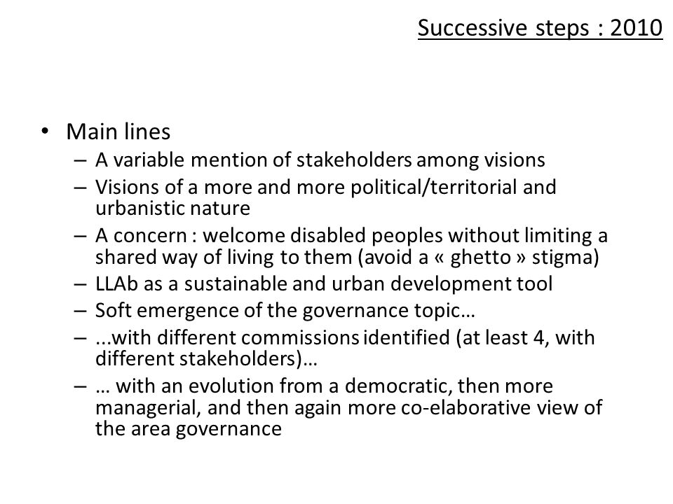 Successive steps : 2010 Main lines
