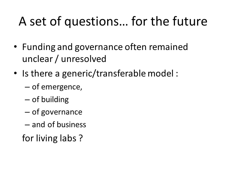 A set of questions… for the future