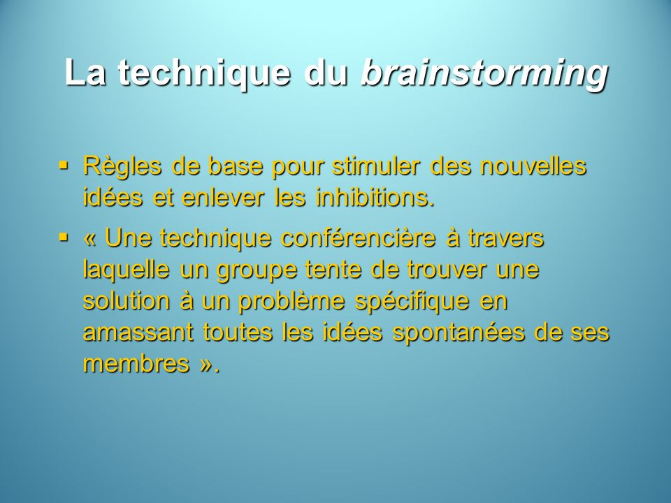 La technique du brainstorming