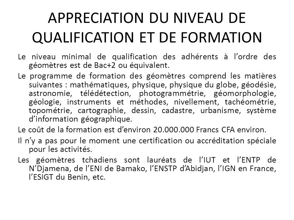 APPRECIATION DU NIVEAU DE QUALIFICATION ET DE FORMATION