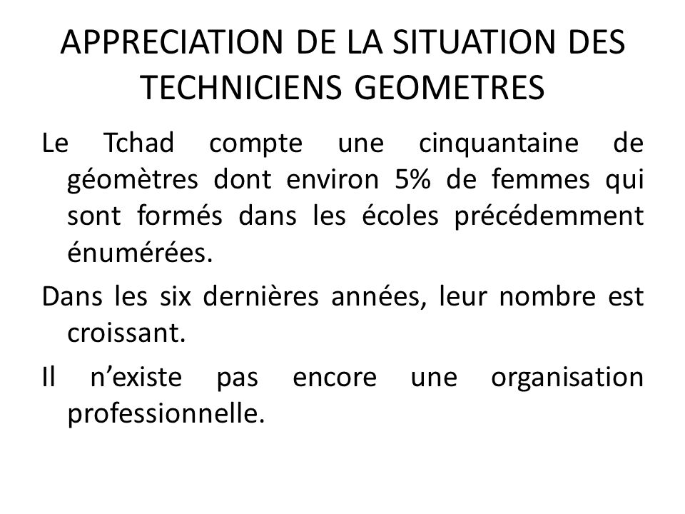 APPRECIATION DE LA SITUATION DES TECHNICIENS GEOMETRES