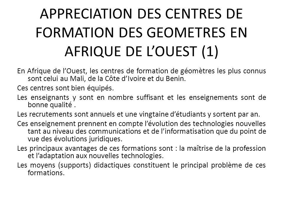 APPRECIATION DES CENTRES DE FORMATION DES GEOMETRES EN AFRIQUE DE L'OUEST (1)