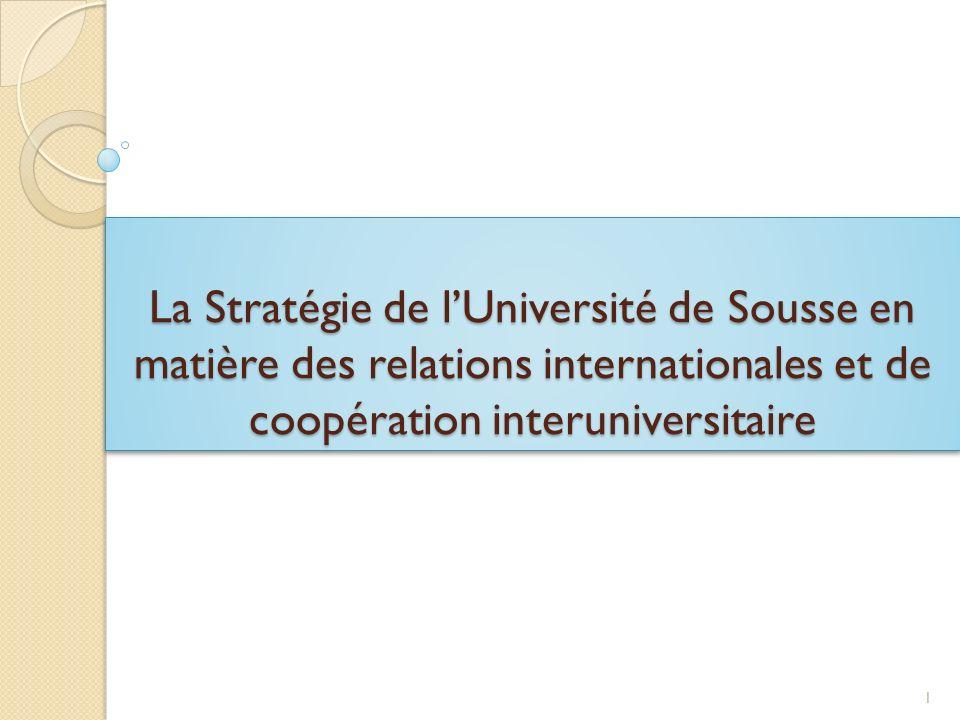 La Stratégie de l'Université de Sousse en matière des relations internationales et de coopération interuniversitaire