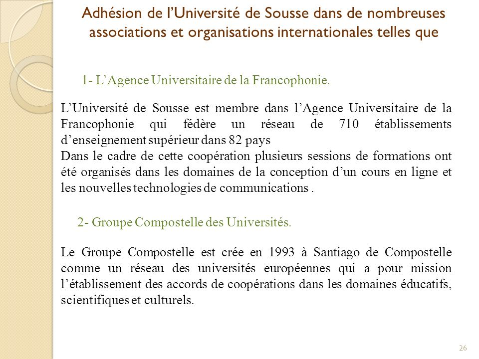 Adhésion de l'Université de Sousse dans de nombreuses associations et organisations internationales telles que