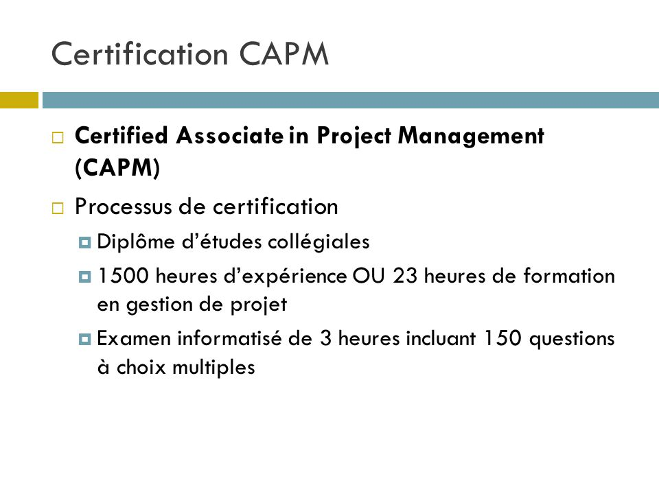 Certification CAPM Certified Associate in Project Management (CAPM)