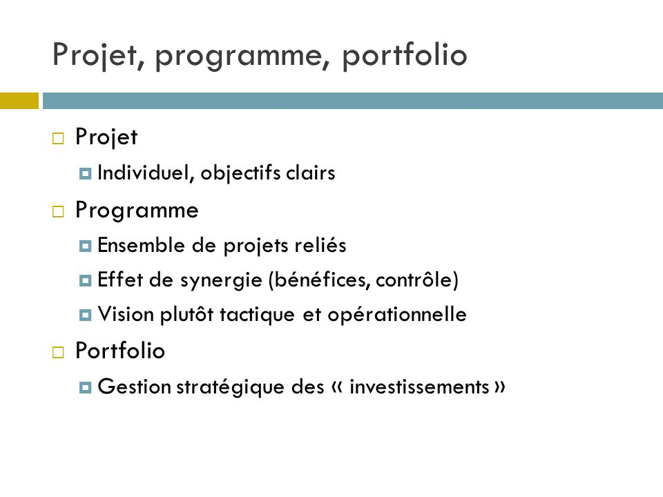Projet, programme, portfolio