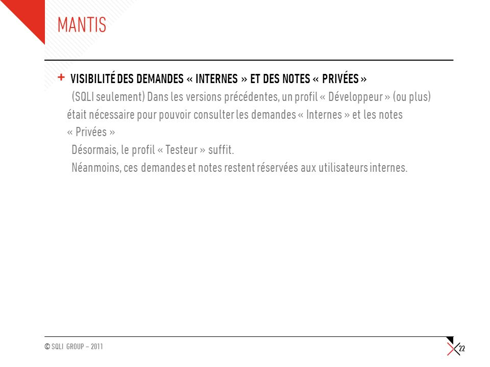 Mantis Visibilité des Demandes « Internes » et des notes « Privées »