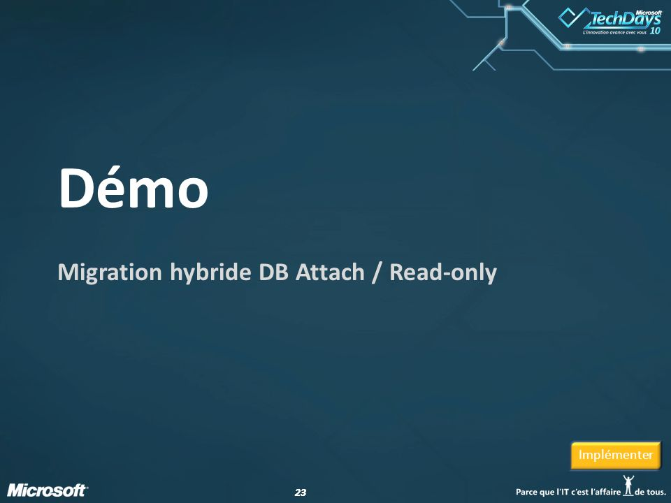 Migration hybride DB Attach / Read-only