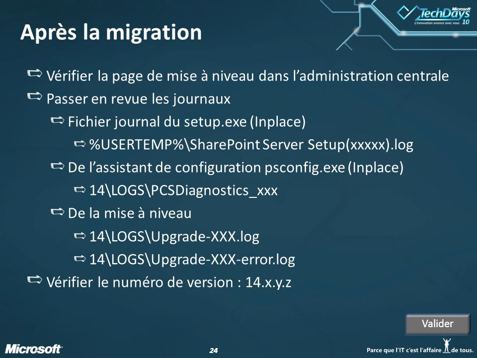 Après la migration Vérifier la page de mise à niveau dans l'administration centrale. Passer en revue les journaux.