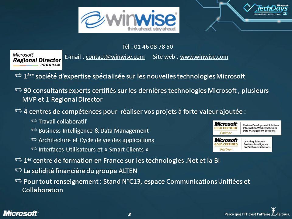 Tél : 01 46 08 78 50 E-mail : contact@winwise.com Site web : www.winwise.com.
