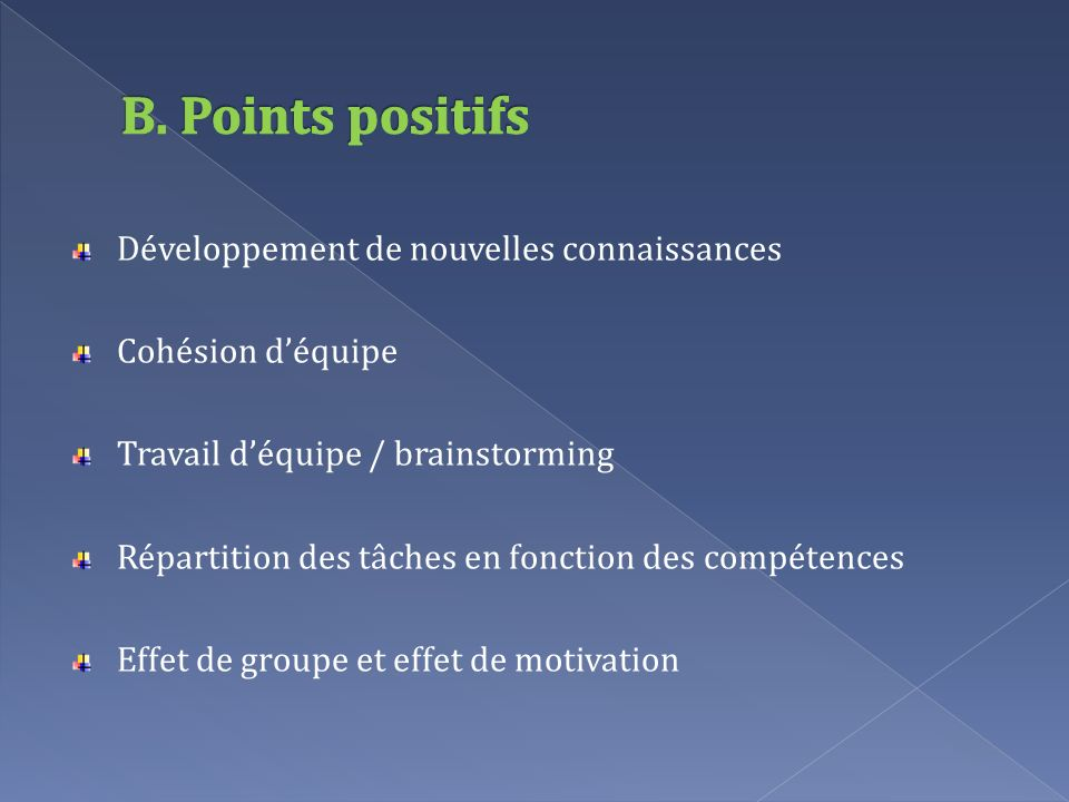 B. Points positifs Développement de nouvelles connaissances