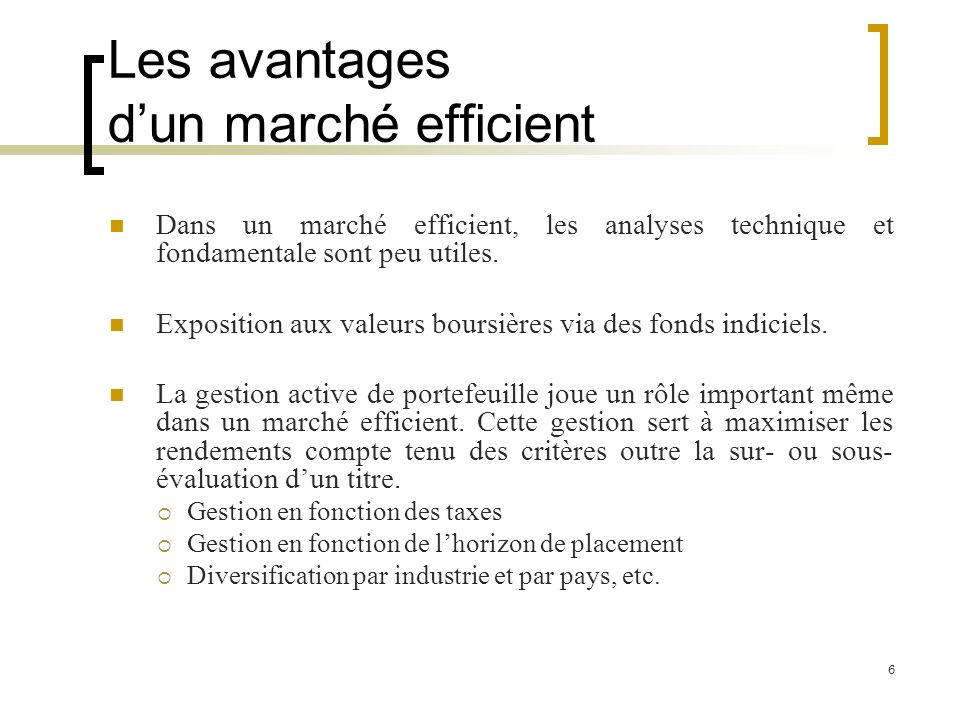 Les avantages d'un marché efficient
