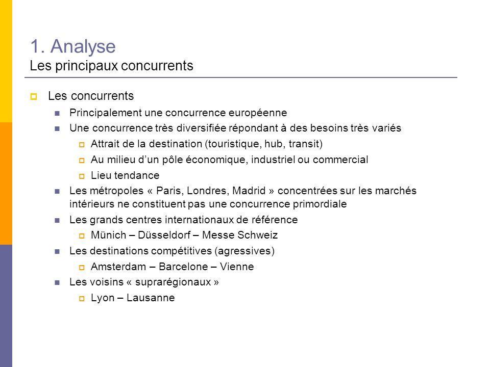 1. Analyse Les principaux concurrents