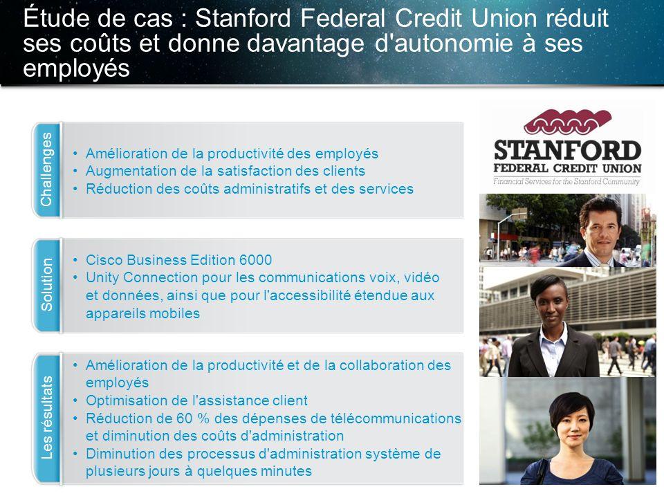Étude de cas : Stanford Federal Credit Union réduit ses coûts et donne davantage d autonomie à ses employés