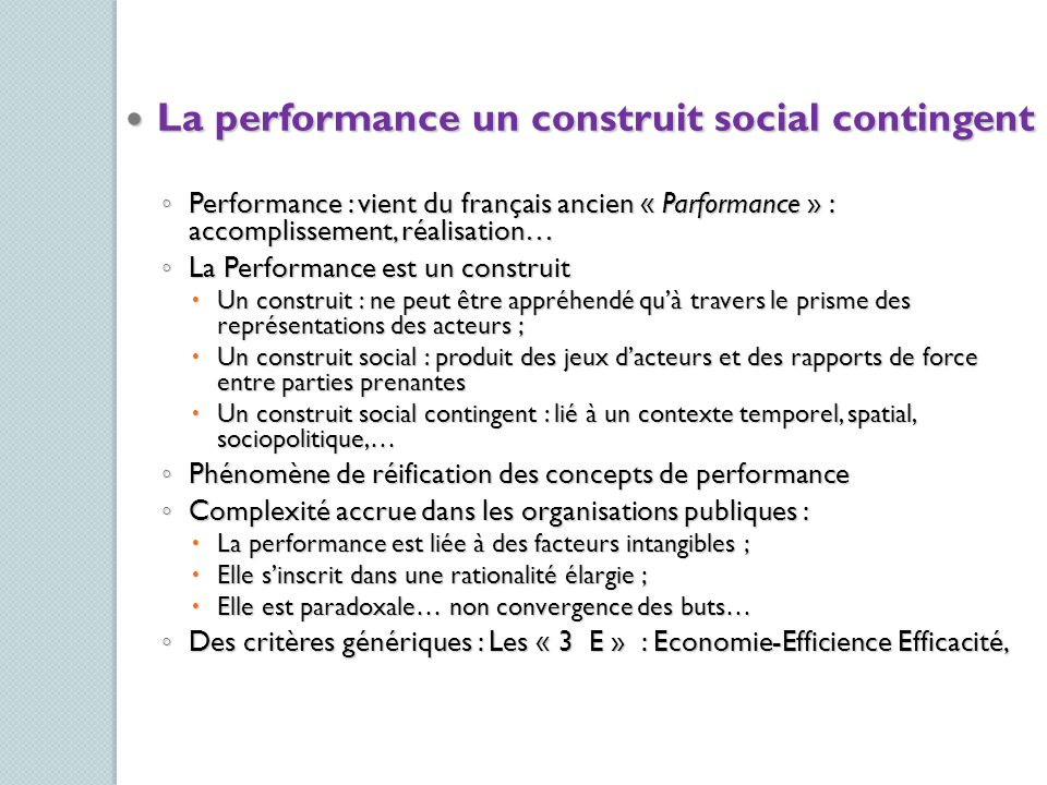 La performance un construit social contingent