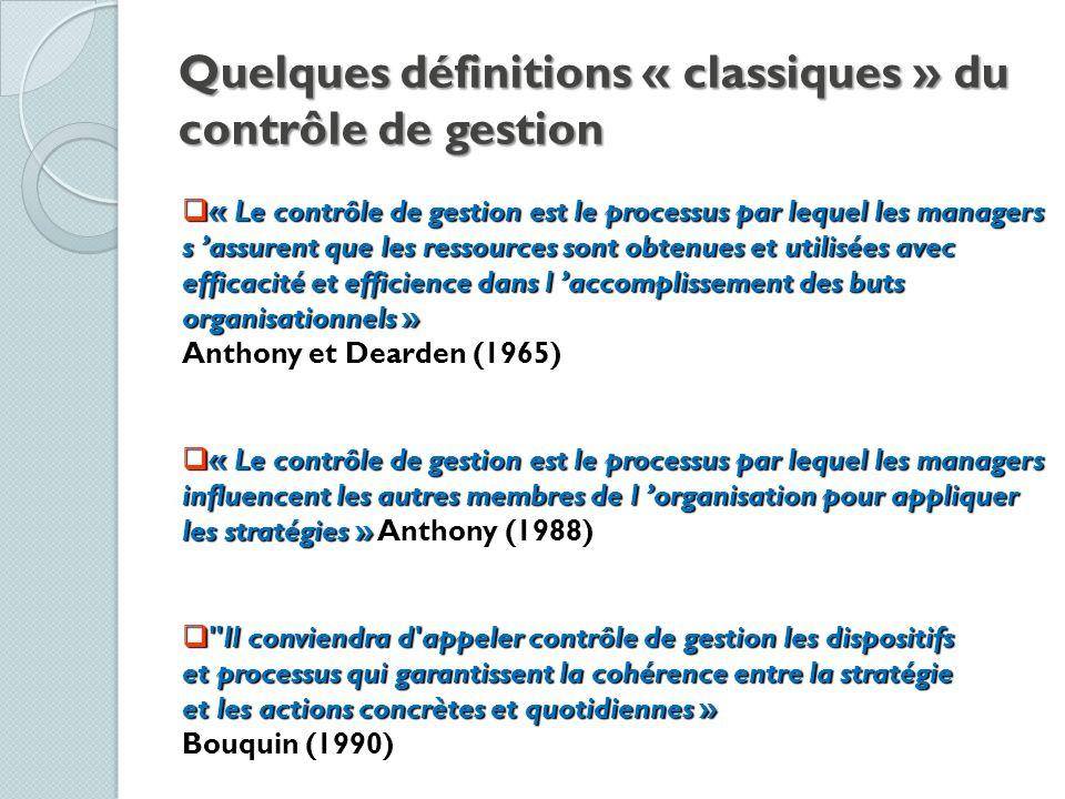 Quelques définitions « classiques » du contrôle de gestion