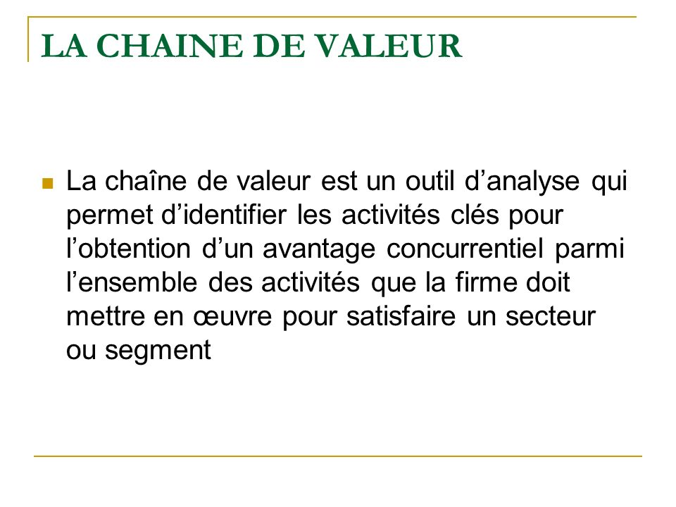 LA CHAINE DE VALEUR