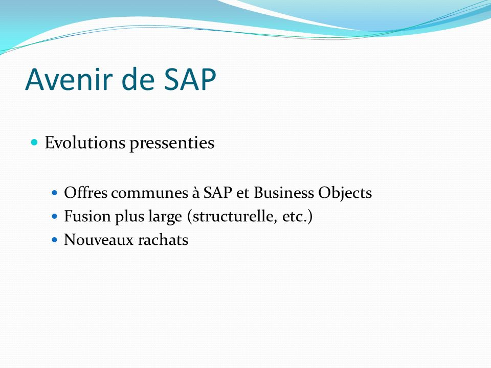 Avenir de SAP Evolutions pressenties