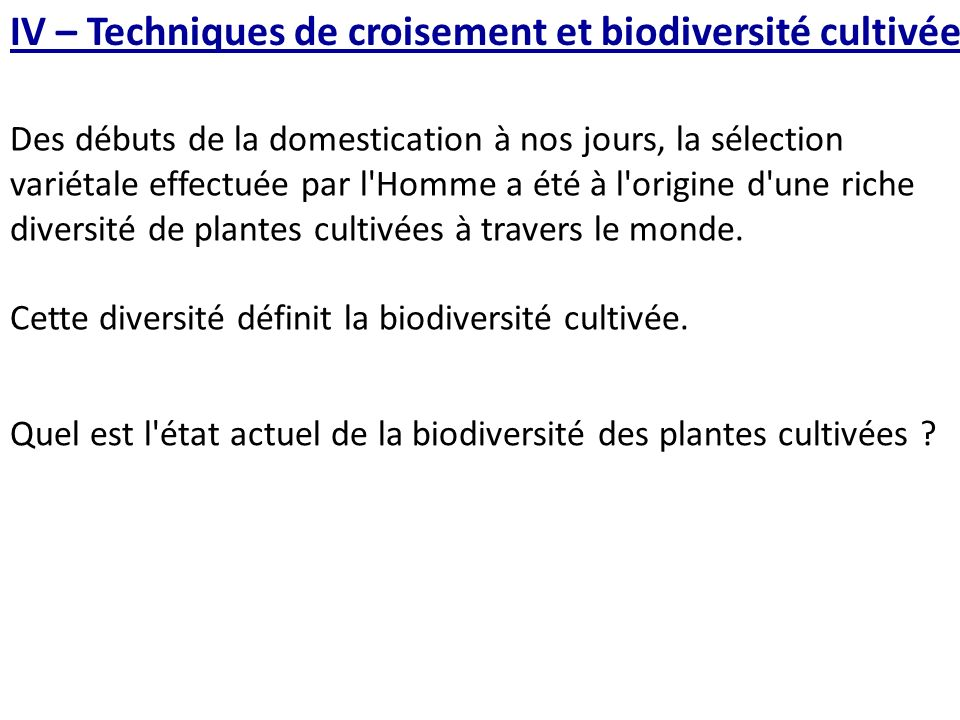 IV – Techniques de croisement et biodiversité cultivée