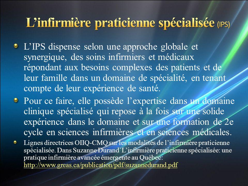 L'infirmière praticienne spécialisée (IPS)