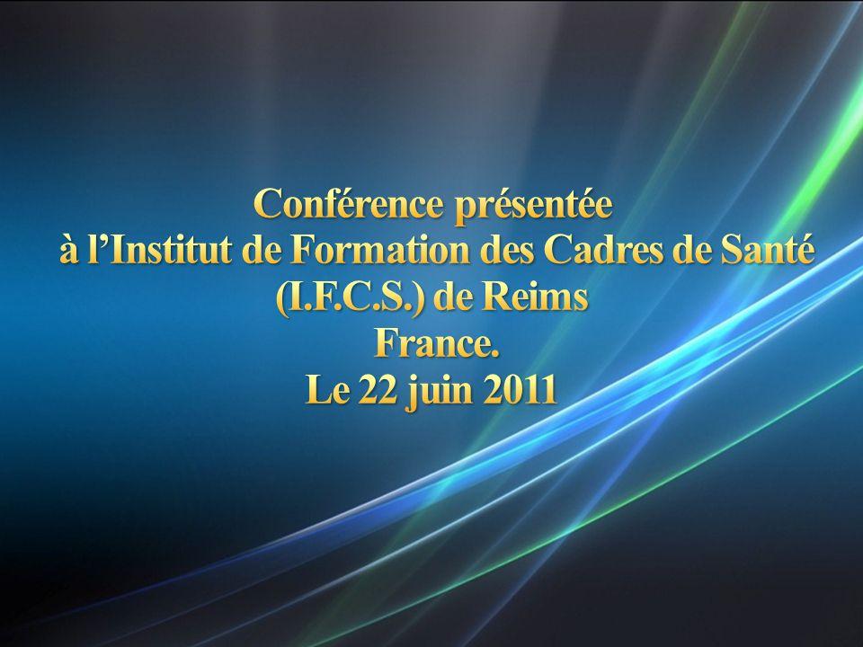 Conférence présentée à l'Institut de Formation des Cadres de Santé (I