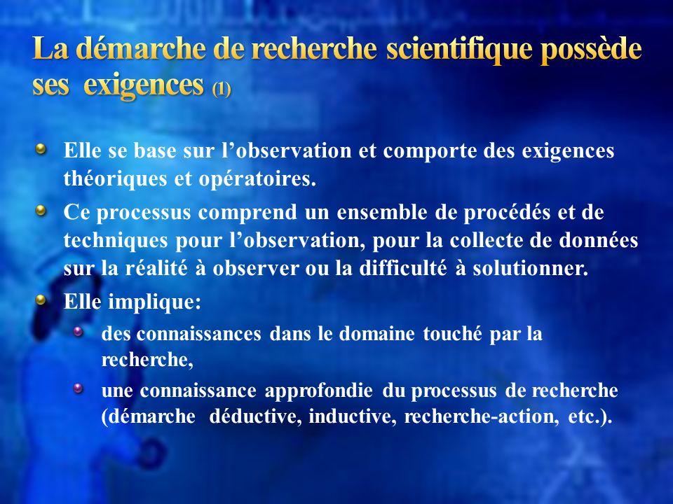 La démarche de recherche scientifique possède ses exigences (1)