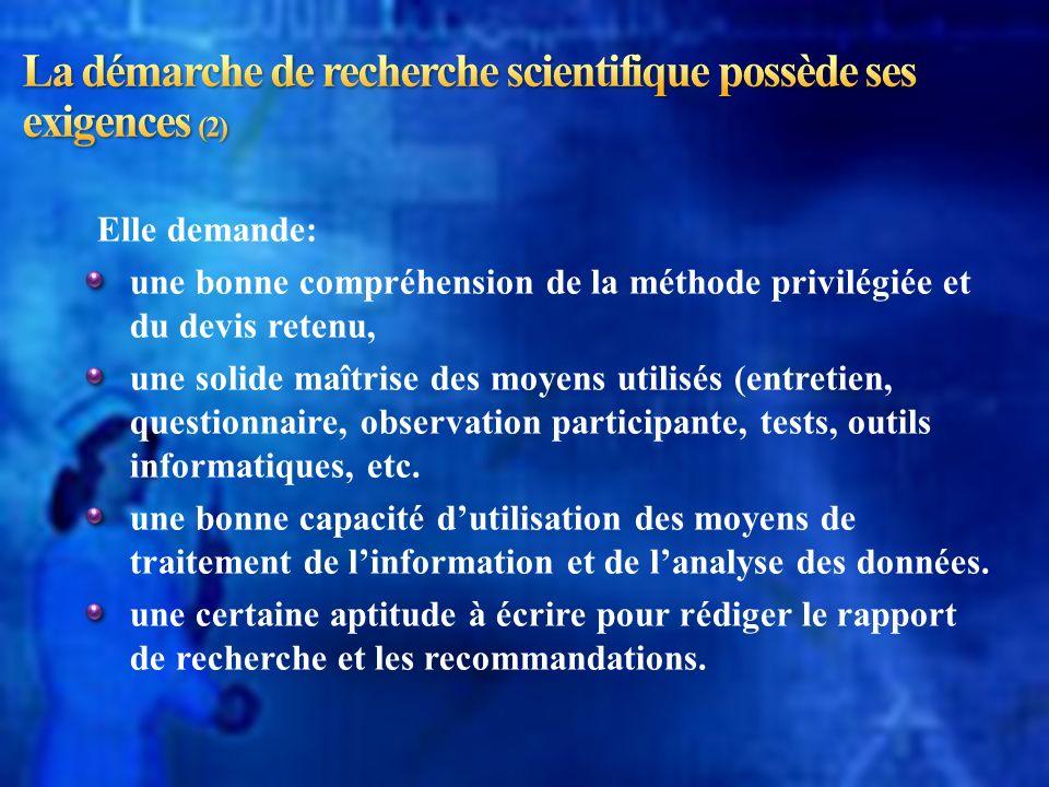 La démarche de recherche scientifique possède ses exigences (2)