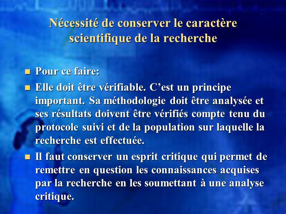 Nécessité de conserver le caractère scientifique de la recherche