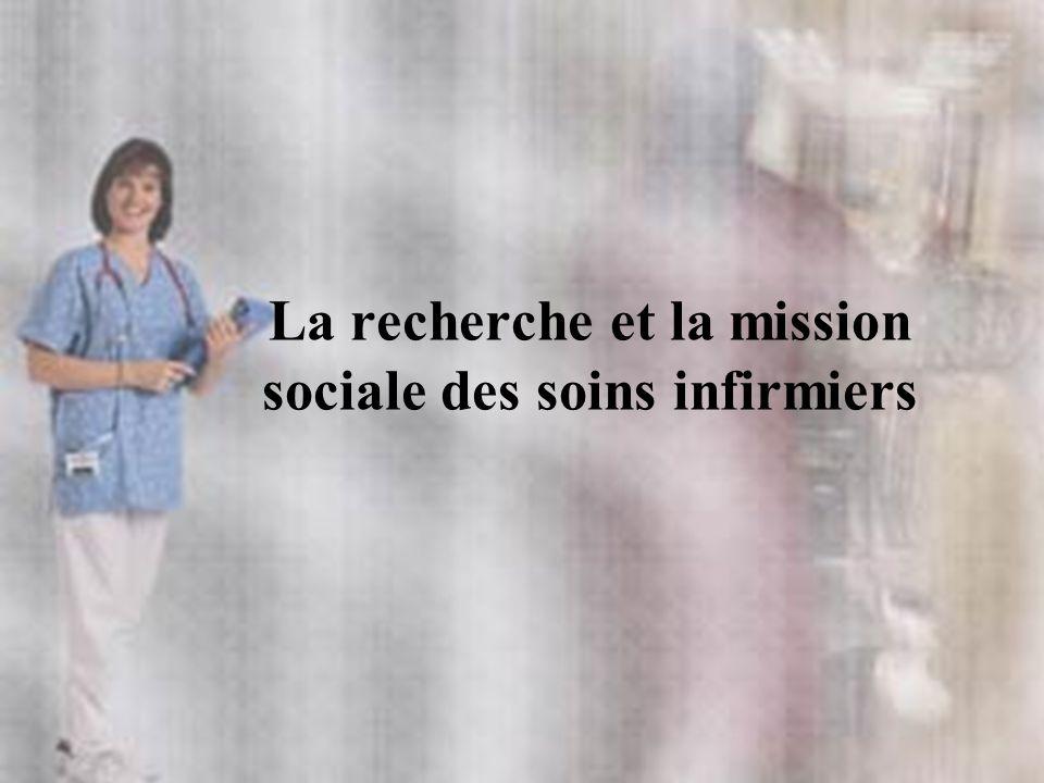 La recherche et la mission sociale des soins infirmiers