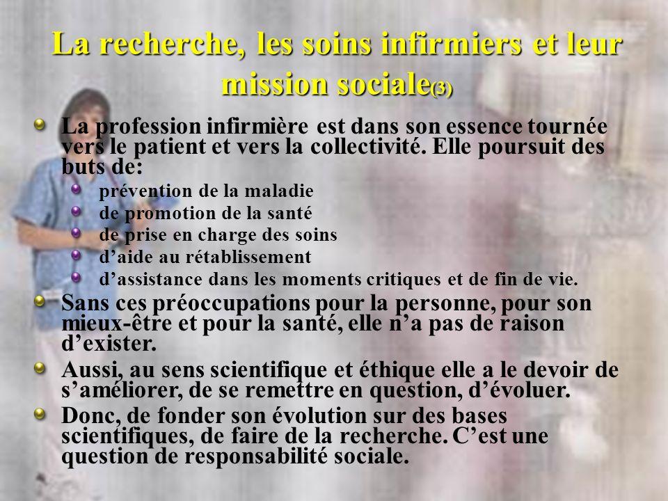 La recherche, les soins infirmiers et leur mission sociale(3)