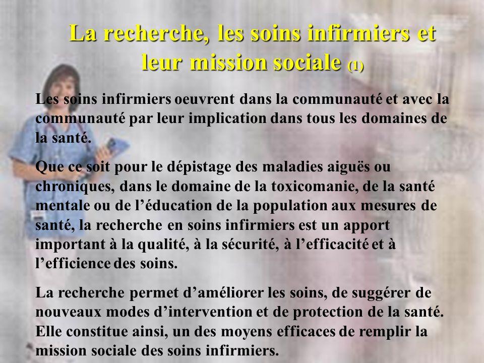 La recherche, les soins infirmiers et leur mission sociale (1)